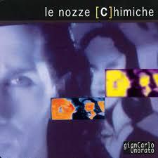 le nozze chimiche (maxi singolo) Sony/Lilium